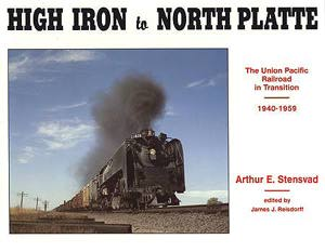 High Iron to North Platte